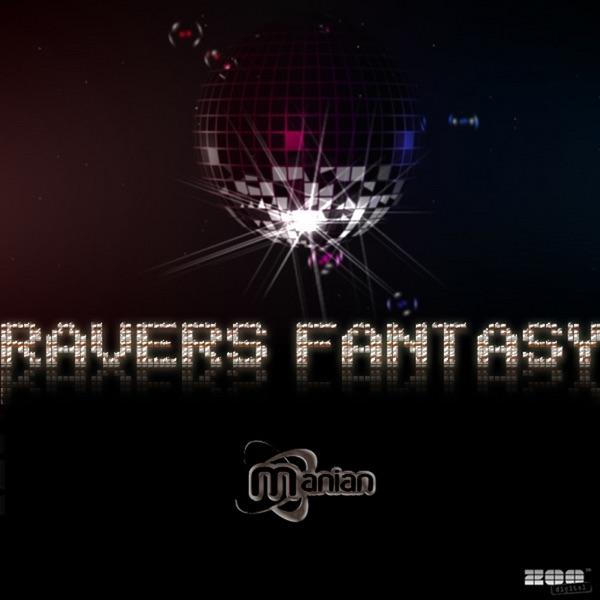 Ravers Fantasy