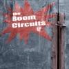The Boom Circuits