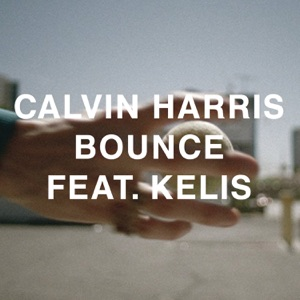 Bounce (feat. Kelis) [Remixes] - EP Mp3 Download