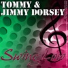 There Are Such Things  - Tommy & Jimmy Dorsey