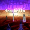 The Best of Tanghetto (Deluxe Edition), Tanghetto