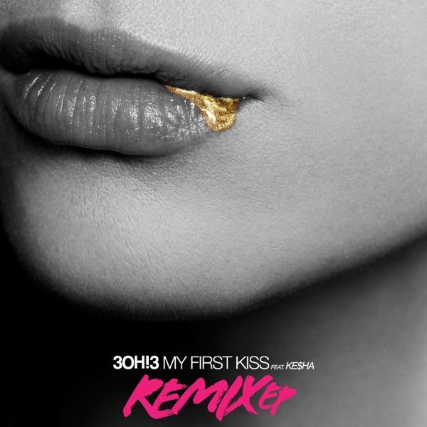My First Kiss (Remix) [feat. Ke$ha] - EP