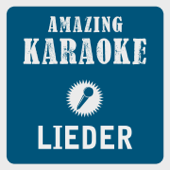 Lieder (Karaoke Version) [Originally Performed By Adel Tawil]