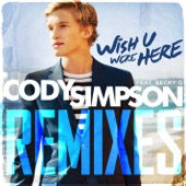 Wish U Were Here Remixes (feat. Becky G) - Single