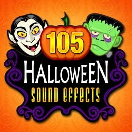 105 Halloween Sound Effects by Halloween Sound Effects Machine on ...