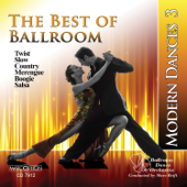 The Best of Ballroom Modern Dances,  Vol. 3: Twist, Slow, Country, Merengue, Boogie & Salsa