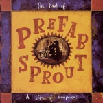 A Life of Surprises - The Best of Prefab Sprout
