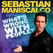 What's Wrong With People? - Sebastian Maniscalco - Sebastian Maniscalco