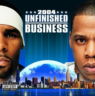 Unfinished business jay z r kelly mp3 download hetstudielokaal unfinished business mp3 download malvernweather Images