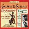 D'Oyle Carte - Gilbert & Sullivan: The Sorcerer & Danny Kaye and Martyn Green Sing G & S, Danny Kaye, Martyn Green & The D'Oyly Carte Opera Company