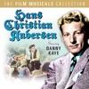 Hans Christian Andersen (Original Soundtrack), Danny Kaye