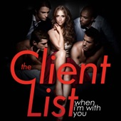 """When I'm With You (Music from """"The Client List"""") - Single"""
