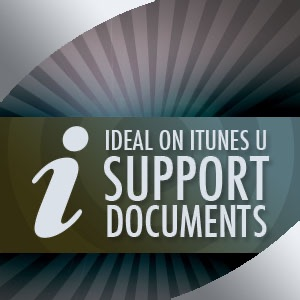 IDEAL on iTunes U Support Documents - Support