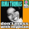 Don't Mess With My Man (Digitally Remastered) - Single ジャケット写真