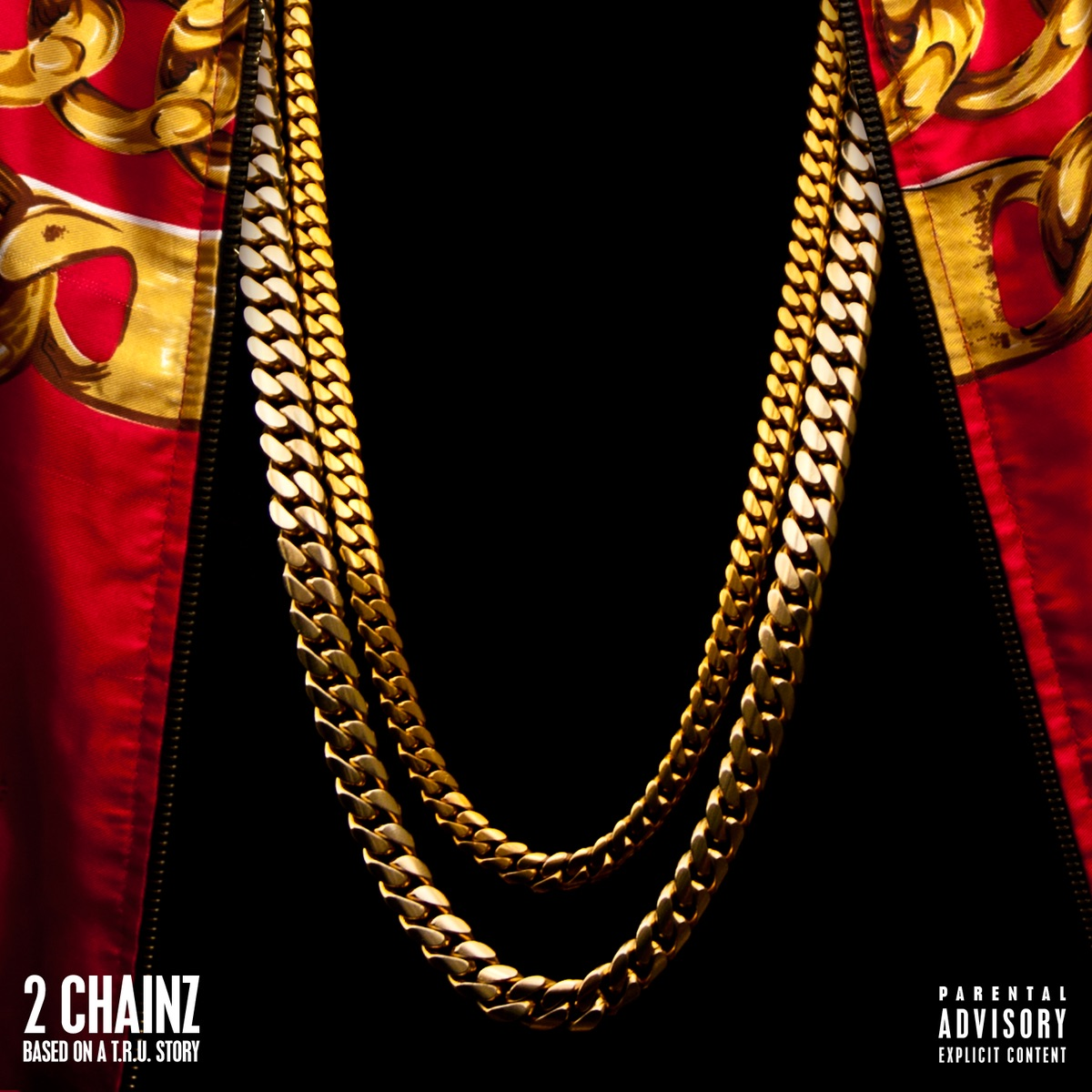 Based On a TRU Story Deluxe Version 2 Chainz CD cover