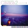 Cavaca 2 ジャケット画像