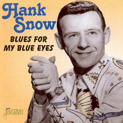 Blues for My Blues Eyes - Hank Snow