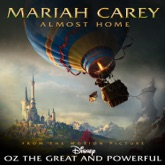 """Almost Home (Music from the Motion Picture """"Oz the Great and Powerful"""") - Single"""