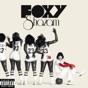 Unstoppable by Foxy Shazam