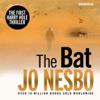 Jo Nesbø - The Bat: A Harry Hole Thriller, Book 1 (Unabridged) artwork