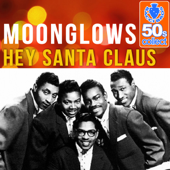 Hey Santa Claus (Remastered)-The Moonglows