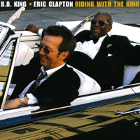 B.B. King & Eric Clapton: Riding With the King (iTunes)
