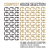 Compost House Selection - 10.000 Leagues Deeper (Compost House Cosmos - Compiled and Mixed By Thomas Herb) ジャケット画像
