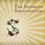 The Infamous Stringdusters - Won't Be Coming Back