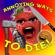 Annoying Ways to Die (Dumb Ways to Die Parody) - Annoying Orange