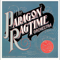 The Paragon Ragtime Orchestra (Finally) [Plays