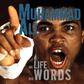 Muhammad Ali: His Life, His Words (Unabridged)