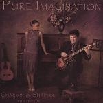 Charmin Michelle & Joel Shapira - Pure Imagination (feat. Tom Lewis & Nathan Norman)