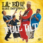 Lil' Ed & The Blues Imperials - Every Man Needs a Good Woman