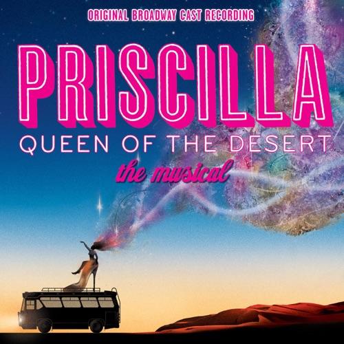 Keala Settle, Tony Sheldon, Will Swenson, Nick Adams & Pricilla Queen of the Desert Company - I Love the Nightlife