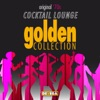 Cocktail Lounge Original '70s Golden Collection