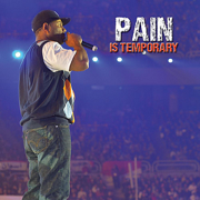 Pain Is Temporary - Etthehiphoppreacher - Etthehiphoppreacher