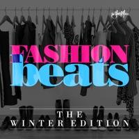 Fashion Beats - the Winter Edition