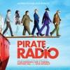 Pirate Radio (Motion Picture Soundtrack) [Deluxe Version]