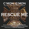 Rescue Me C mon C mon Vocal Theme from the FX Television Series Single The Von Bondies Single