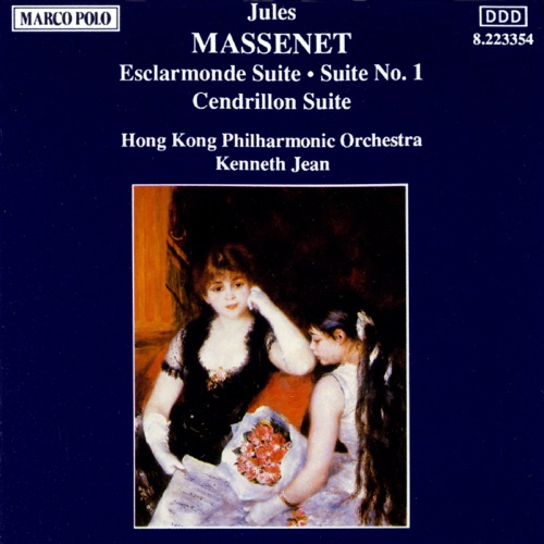 Kenneth Jean & Hong Kong Philharmonic Orchestra - Massenet: Orchestral Suites