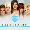 I Hate This Part Remixes EP