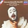 Mascagni: Cavalleria Rusticana & Leoncavallo: Pagliacci, Gianandrea Gavazzeni, Giuseppe Patanè, Luciano Pavarotti & National Philharmonic Orchestra