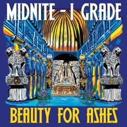 Beauty For Ashes - Midnite - Midnite