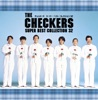 THE CHECKERS SUPER BEST COLLECTION 32 ジャケット画像