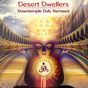 Desert Dwellers - Crossing Beyond