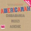 Chimamanda Ngozi Adichie - Americanah (Unabridged) bild
