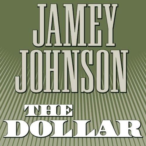 Jamey Johnson - The Dollar - Single