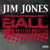 Ball (feat. DJ Khaled & Schife) - Single