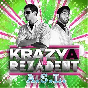 Krazy A & Rezadent - A.S.L