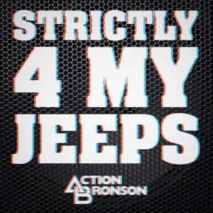 Strictly 4 My Jeeps - Single Mp3 Download